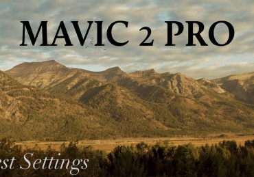DJI Mavic 2 Pro BEST Settings for Cinematic Footage
